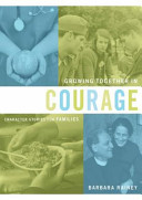 Download Growing Together in Courage  Character Stories for Families Book