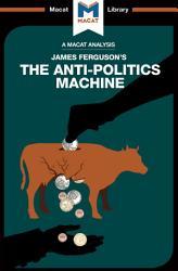 The Anti Politics Machine PDF