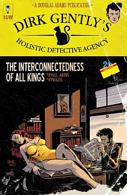 Dirk Gently  s Holistic Detective Agency  The Interconnectedness of All Kings