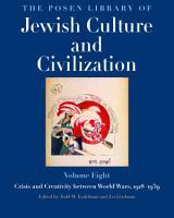 The Posen Library of Jewish Culture and Civilization  Volume 8 PDF
