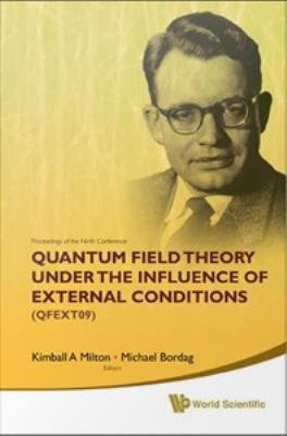 Proceedings of the Ninth Conference on Quantum Field Theory Under the Influence of External Conditions  QFEXT09  PDF