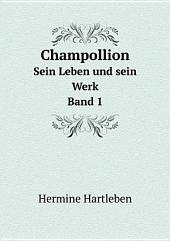 Champollion: Band 1