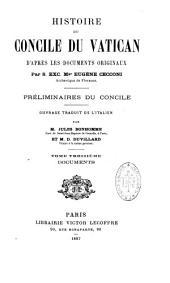Histoire du Concile du Vatican: d''après les documents originaux