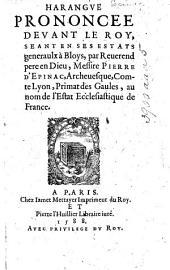 Harangue prononcée devant le Roy, seant en ses Estats generaulx à Bloys ... au nom de l'Estat Ecclésiastique de France