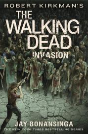 Robert Kirkman S The Walking Dead  Invasion