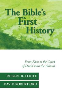 The Bible   s First History PDF