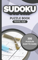 Sudoku Puzzle Book Travel Size 300 PUZZLES EASY TO HARD