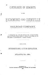 Catalogue of Exhibits Made at the International Cotton Exposition, Atlanta, Georgia, 1881