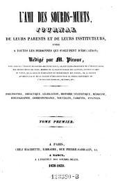L'Ami des sourds-muets; Journal de leurs parents et de leurs instituteurs, redige par Piroux: Volumes1à5