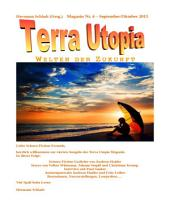 Terra-Utopia-Magazin Nr. 4: September / Oktober 2015