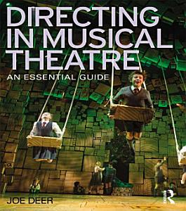 Directing in Musical Theatre Book