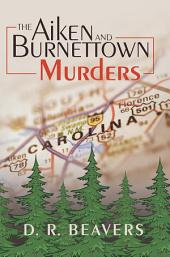 The Aiken and Burnettown Murders