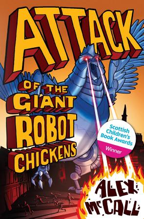 Attack of the Giant Robot Chickens PDF
