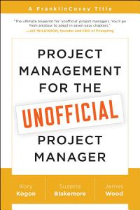 Project Management for the Unofficial Project Manager Book