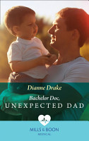 Bachelor Doc  Unexpected Dad  Mills   Boon Medical  PDF