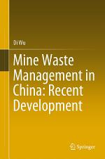 Mine Waste Management in China: Recent Development