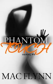 Phantom Touch #5 (Ghost Paranormal Romance)