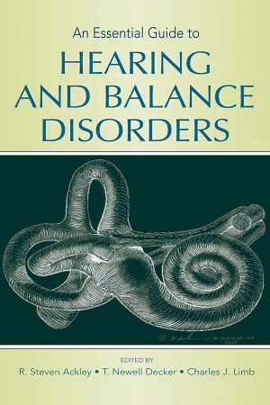 An Essential Guide to Hearing and Balance Disorders PDF
