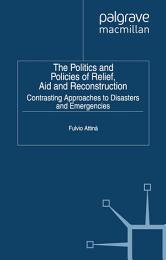 The Politics and Policies of Relief, Aid and Reconstruction