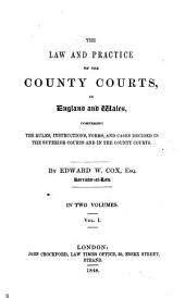 The Law and Practice of the County Courts in England and Wales