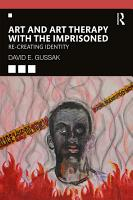 Art and Art Therapy with the Imprisoned PDF