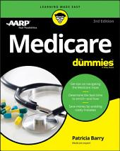 Medicare For Dummies: Edition 3