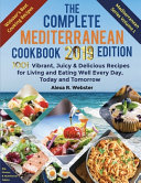 The Complete Mediterranean Cookbook 2019 Edition