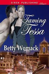 Taming Tessa