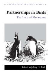 Partnerships In Birds The Study Of Monogamy Book PDF
