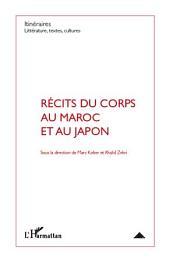 Récits du corps au Maroc et au Japon