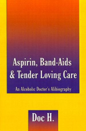 Aspirin, Band-AIDS and Tender Loving Care
