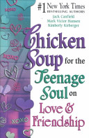 Chicken Soup for the Teenage Soul on Love and Friendship PDF