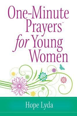 One Minute Prayers   for Young Women