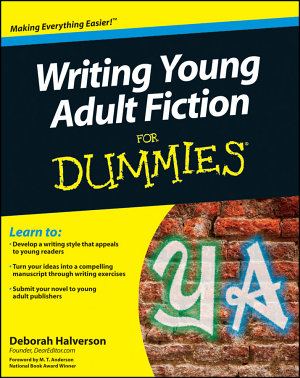 Writing Young Adult Fiction For Dummies PDF