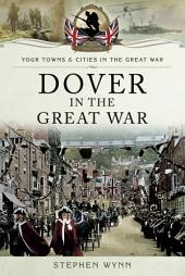 Dover in the Great War