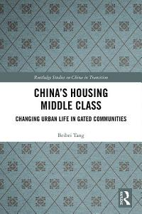 China s Housing Middle Class