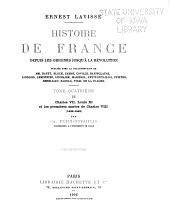 Histoire de France depuis les origines jusqu'à la révolution: ptie. I. Les premiers Valois et la guerre de cent ans (1328-1422) par A. Coville