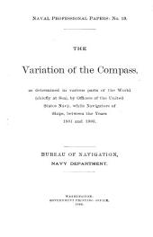 The Variation of the Compass: As Determined in Various Parts of the World (chiefly at Sea)
