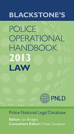 Blackstone s Police Operational Handbook 2013  Law PDF
