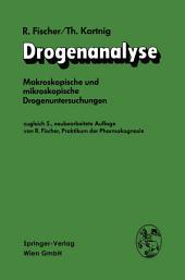Drogenanalyse: Makroskopische und mikroskopische Drogenuntersuchungen, Ausgabe 5