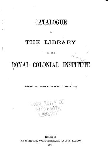 Catalogue of the Library of the Royal Colonial Institute PDF