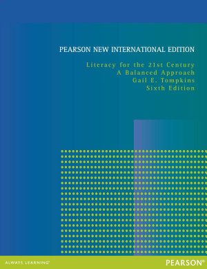 Literacy for the 21st Century  Pearson New International Edition PDF eBook