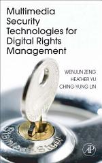 Multimedia Security Technologies for Digital Rights Management