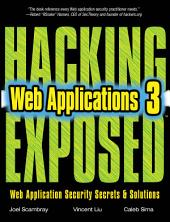 Hacking Exposed Web Applications, Third Edition: Edition 3