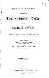 Reports of Cases Determined in the Supreme Court of the State of Nevada: Reported by Judges of the Court During the Year ..., Volume 14