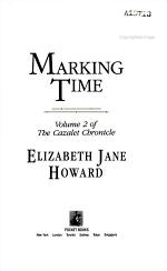 Marking Time: Volume 2 of The Cazalet Chronicle
