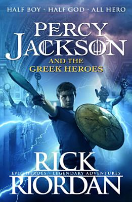 Percy Jackson and the Greek Heroes PDF