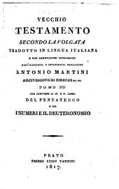 Vecchio Testamento secondo la Volgata, tr., con annotazioni, dall' illustriss. monsignore A. Martini. 22 tom. [in 19 vols.].