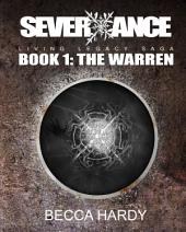 SEVERXANCE Living Legacy Saga: Book 1: The Warren