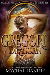 Gregori: Dragofin Mated, #4